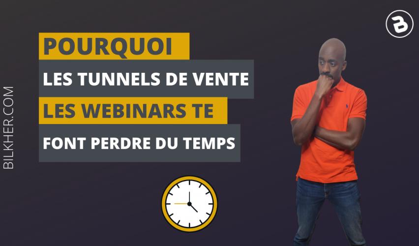 Pourquoi-tunnels-de-vente-temps-te-font-perdre-ton-temps-