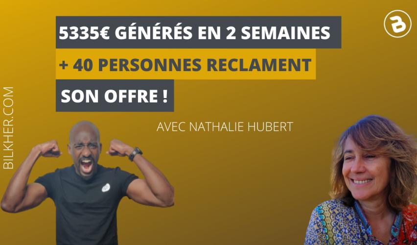 5335€ générés en 2 semaines et 40 personnes réclament son offre
